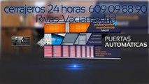 CERRAJEROS RIVAS - VACIAMADRID,609098890,cerrajeros 24 HORAS,CERRAJEROS BARATOS RIVAS VACIAMADRID