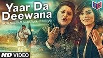 Yaar Da Deewana Video Song | Jyoti & Sultana Nooran | Gurmeet Singh | [New Song 2016] [FULL HD] - (SULEMAN - RECORD)