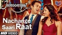 Nachange Saari Raat - Junooniyat [2016] song by Armaan Malik FT. Pulkit Samrat & Yami Gautam [FULL HD] - (SULEMAN - RECORD)
