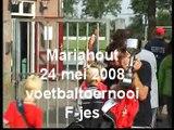 24 mei 2008: Toernooi Mariahout (wedstrijd 1)