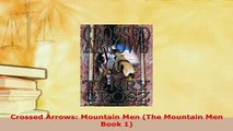 PDF  Crossed Arrows Mountain Men The Mountain Men Book 1 Free Books
