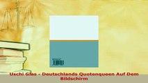 PDF  Uschi Glas  Deutschlands Quotenqueen Auf Dem Bildschirm Read Online