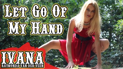 160 Ivana - Let Go Of My Hand (August 2015)