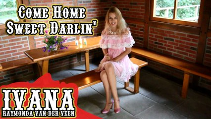 158 Ivana - Come Home Sweet Darlin' (August 2015)