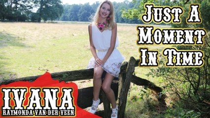 162 Ivana - Just A Moment In Time (August 2015)
