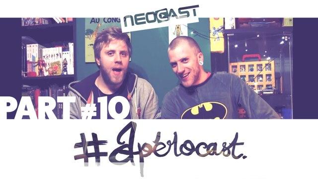 L'Apérocast à la Néocast - Part 10 | Boidin & Boideux
