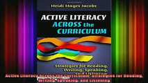 best book  Active Literacy Across the Curriculum Strategies for Reading Writing Speaking and