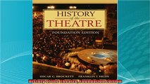 new book  History of the Theatre Foundation Edition