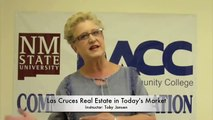 Las Cruces Real Estate in Today's Market. Class held - 9/8, 9/15, 9/22 at DACC