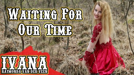 171 Ivana - Waiting For Our Time (April 2016)