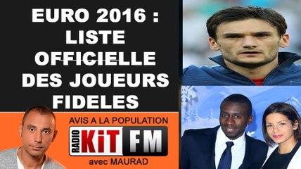 EURO 2016 : LA LISTE OFFICIELLE DES JOUEURS FIDELES!