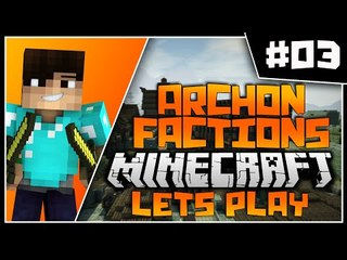 Minecraft Archon Factions Let's Play | NO LIFE! Ep3