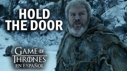 Especial Hold the door | Game of Thrones en español