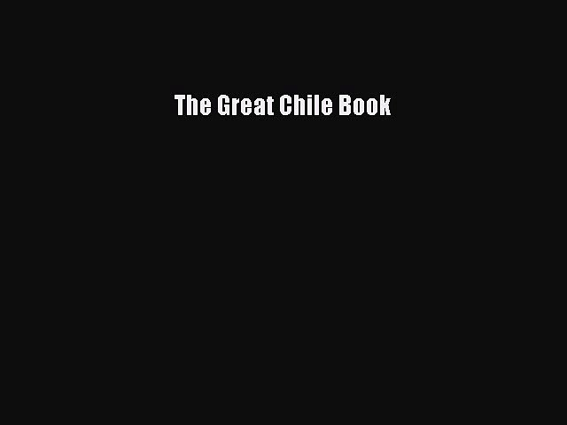Download The Great Chile Book PDF Free