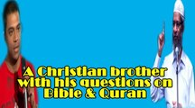 Christian Brother tried to challenge Quran but Bible is exposed ~Ask Dr Zakir Naik
