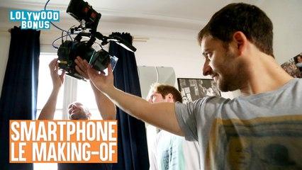 LOLYWOOD - Dans la tête d'un smartphone (Le Making-Of)