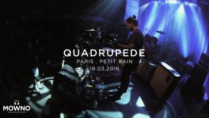QUADRUPÈDE - Mind Your Head #16 - Live in Paris