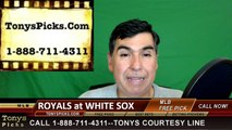 Kansas City Royals vs. Chicago White Sox Pick Prediction MLB Baseball Odds Preview 5-20-2016