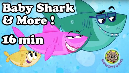 Baby Shark and More! Children's songs collection from Howdytoons - 16 minutes