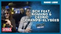 """SCH """"Champs-Élysées Feat. Romano et Cédric"""" - La Radio Libre de Difool"""
