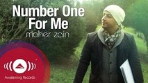 Maher Zain - Number One For Me Official Music Video  ماهر زين