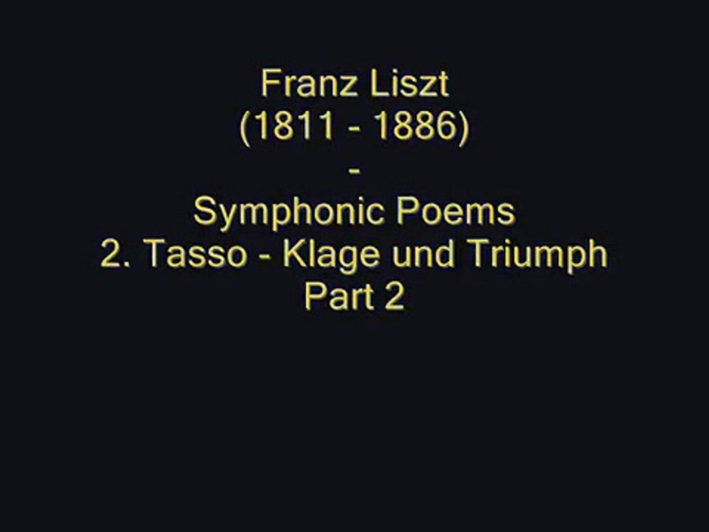 Liszt Symphonic Poem Tasso Lamento E Trionfo 22