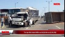 Tai nạn liên hoàn khiến xe tải lật trên xa lộ Hà Nội