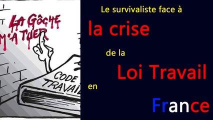 Le survivaliste face à la crise de la Loi Travail en France