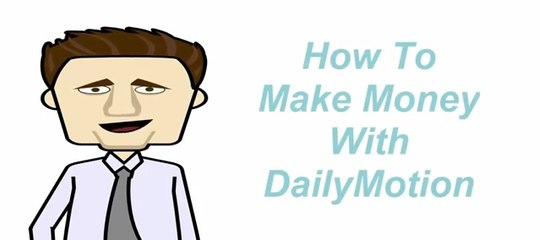 Make Money with Dailymotion