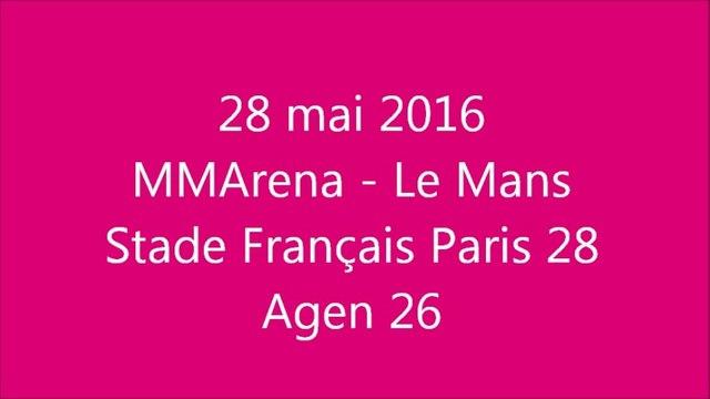 28 mai 2016 - Stade Français vs Agen