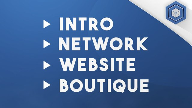 Intro,Network,Website,Boutique !