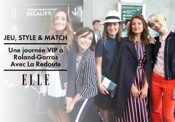 Jeu, style & match à Roland-Garros - ELLE x La Redoute