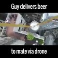 Guy Delivers Beer By Drone