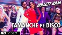 Tamanche Pe Disco  RDB Feat. Nindy Kaur And Raftaar Bullett Raja Full Song