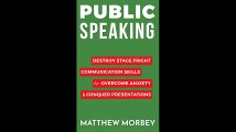 Public Speaking Destroy Stage Fright Communication Skills to Overcome Anxiety  Conquer Presentations Self
