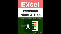 Microsoft Excel Essential Hints and Tips Fundamental hints and tips to kick start your Excel skills