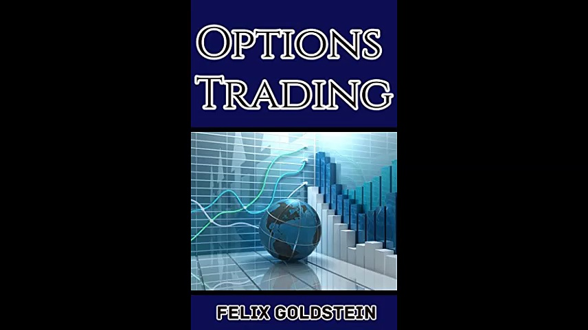 Options Trading Beginners Guide to Mastering Options Trading Learning Trading Strategies and Investing Like