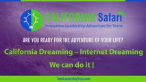 California Dreaming-Internet Dreaming |  Personal Improvement Through Adventure | Summer Program For College Students