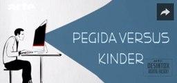 PEGIDA versus KINDER - DESINTOX - 31/05/2016