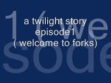my life here in forks ( twilight story) ep.1: forks