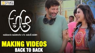 A Aa Making Videos Back to Back Nithin Samantha Trivikram Fi