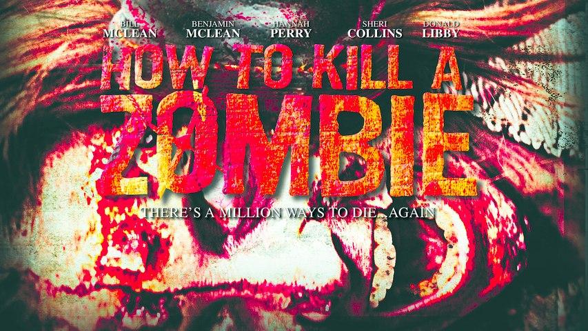 How To Kill A Zombie