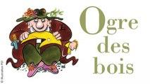 Pierre Chêne - Ogre des bois - poème enfance