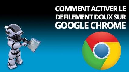Comment activer le défilement doux dans Google Chrome
