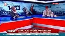 Üstad Kadir Mısıroğlu - 27 Mayıs Darbesi ve Menderes - 30.05.2014 Deşifre