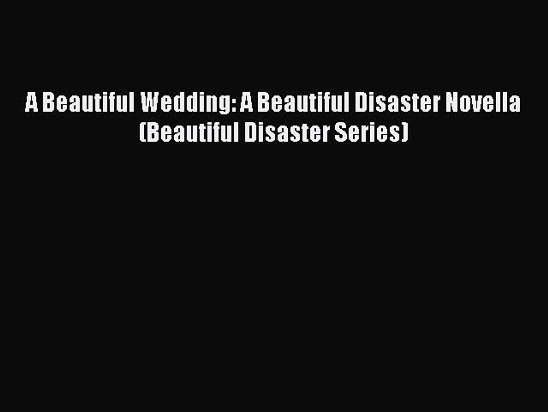 [Download] A Beautiful Wedding: A Beautiful Disaster Novella (Beautiful Disaster Series) Free