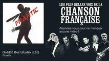Frantic - Golden Boy - Radio Edit
