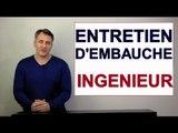 Entretien d'Embauche Ingenieur (production, informatique, etc)