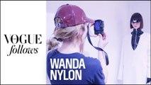 Wanda Nylon, des fittings au défilé | #VogueFollows | VOGUE PARIS