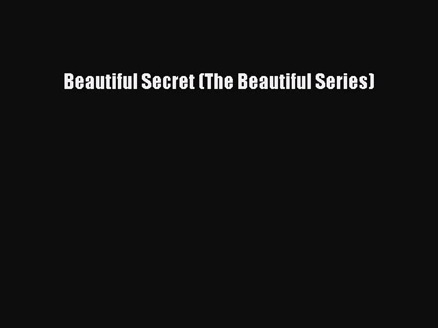 Read Beautiful Secret (The Beautiful Series) Ebook Free